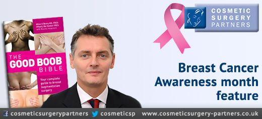 Cosmetic Surgeon Mr Miles Berry breast cancer awareness month feature