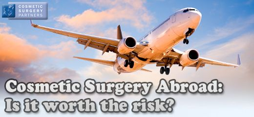 Cosmetic surgery abroad - is it worth the risk